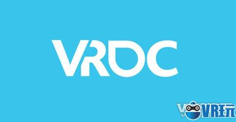 虚拟现实开发者大会VRDC将今年年末独立举办
