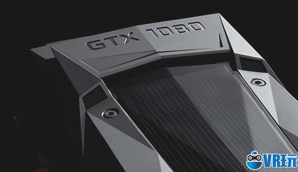 VR硬件:Nvidia或将在明年CES上发布GTX 1080 Ti VR显卡